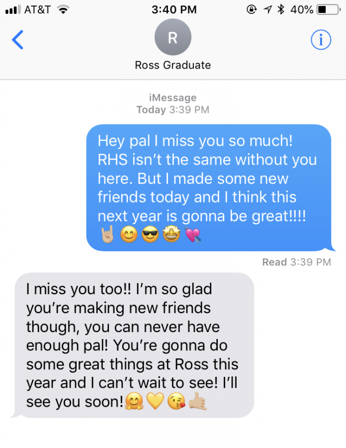 A+text+message+between+a+Ross+graduate+and+a+high+school+student+mentioning+how+much+they+miss+each+other.+The+high+school+student+informs+their+friend+that+they+are+making+friends+and+that+it+will+be+a+great+year.+